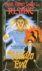The Hidden Evil ebook by R.L. Stine