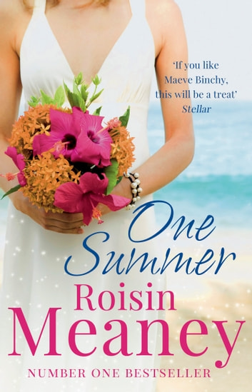 One Summer - From the Number One Bestselling Author ebook by Roisin Meaney