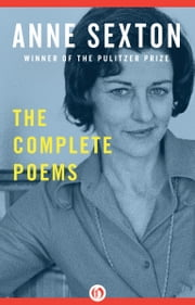 The Complete Poems ebook by Anne Sexton