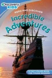 Discovery Kids Readers: Incredible Adventures ebook by Simon Adams