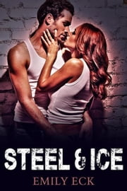 Steel & Ice ebook by Emily Eck