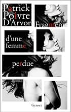 Fragments d'une femme perdue ebook by