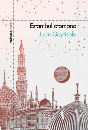 Estambul otomano ebook by Juan Goytisolo