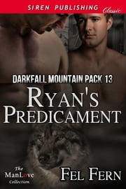 Ryan's Predicament ebook by Fel Fern