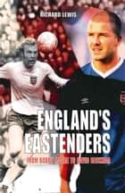 England's Eastenders - From Bobby Moore to David Beckham ebook by