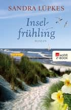 Inselfrühling ebook by Sandra Lüpkes