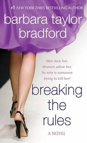 Breaking the Rules - A Novel of the Harte Family ebook by Barbara Taylor Bradford