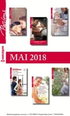 12 romans Passions + 1 gratuit (n°719 à n°724 - Mai 2018) ebook by Collectif