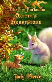 Ozette's Heartstone ebook by Judy Pierce,David M. F. Powers,Silvia Hoefnagels