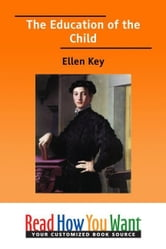 The Education Of The Child ebook by Key Ellen
