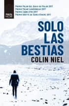 Solo las bestias ebook by