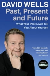 Past Present and Future ebook by David Wells