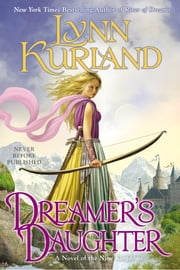 Dreamer's Daughter ebook by Lynn Kurland