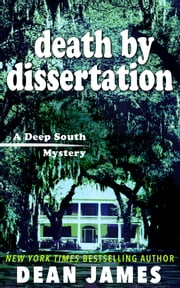 Death by Dissertation ebook by Dean James