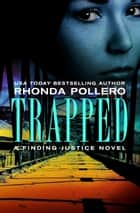 Trapped ebook by Rhonda Pollero
