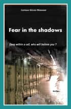 Fear In the Shadows eBook by Héron-Mimouni