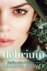 Delirium ebook by Lauren Oliver