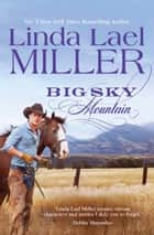 Big Sky Mountain ebook by Linda Lael Miller