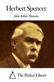Herbert Spencer ebook by John Arthur Thomson