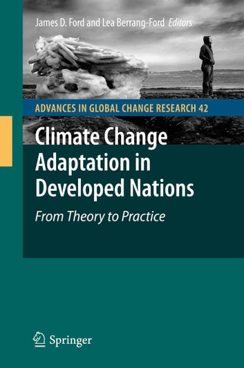 Climate Change Adaptation in Developed Nations - From Theory to Practice ebook by