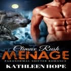 Menage: Climax Rush audiobook by
