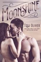 Moonshine ebook by Tess Oliver