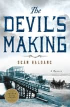 The Devil's Making - A Mystery ebook by Seán Haldane
