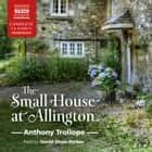 The Small House at Allington audiobook by