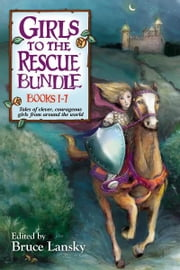 Girls to the Rescue Bundle: Books #1-7 ebook by