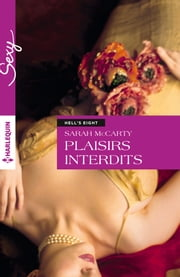 Plaisirs interdits - T3 - Hell's Eight eBook by Sarah McCarty