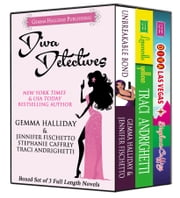 Diva Detectives - Boxed set of 3 full length mystery novels ebook by Gemma Halliday,Jennifer Fischetto,Stephanie Caffrey