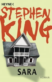Sara - Roman ebook by Stephen King