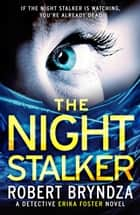 The Night Stalker - A chilling serial killer thriller ebook by