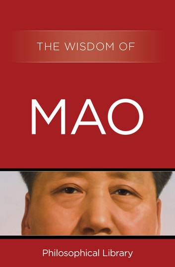 The Wisdom of Mao ebook by