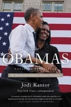The Obamas eBook by Jodi Kantor