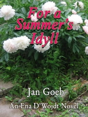 For a Summer's Idyll ebook by Jan Goeb