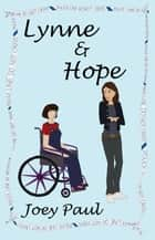 Lynne & Hope ebook by Joey Paul