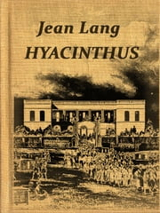 HYACINTHUS ebook by Jean Lang