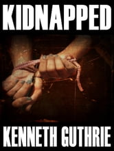 Kidnapped (Tank Science Fiction Series #6) ebook by Kenneth Guthrie