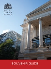 The Royal Opera House Guidebook ebook by The Royal Opera House