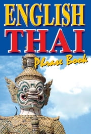 English-Thai - Phrase Book ebook by Georg Gensbichler