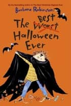 The Best Halloween Ever ebook by Barbara Robinson