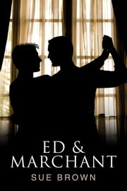 Ed & Marchant ebook by Sue Brown