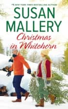 Christmas in Whitehorn ebook by Susan Mallery