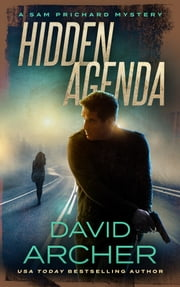 Hidden Agenda - A Sam Prichard Mystery ebook by David Archer