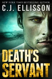 Death's Servant - The V V Inn: Prequel Stories, #1 ebook by C.J. Ellisson