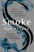 Smoke ebook by Dan Vyleta