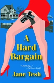 A Hard Bargain ebook by Jane Tesh
