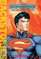 Superman: The Man of Tomorrow ebook by Daniel Wallace