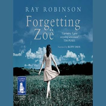 Forgetting Zoe audiobook by Ray Robinson